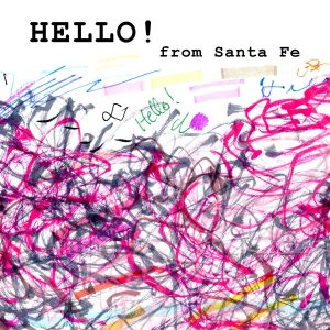 Hello From Santa Fe Volume #2 from Fluxus Laboratories